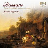 Bassano Motetti, Madrigali et Canzoni francese